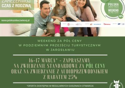 Weekend za pół ceny w Podziemnym Przejściu Turystycznym w Jarosławiu(1)