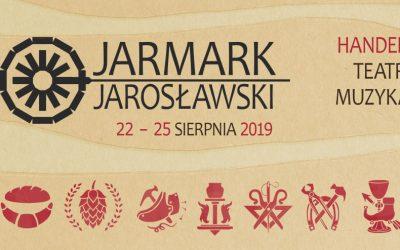 Jarmark Jarosławski 22-25 sierpnia 2019