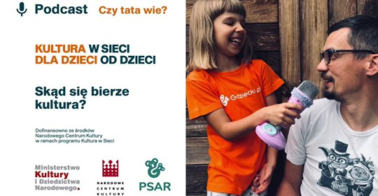 """""""Kultura w sieci, dla dzieci od dzieci"""""""