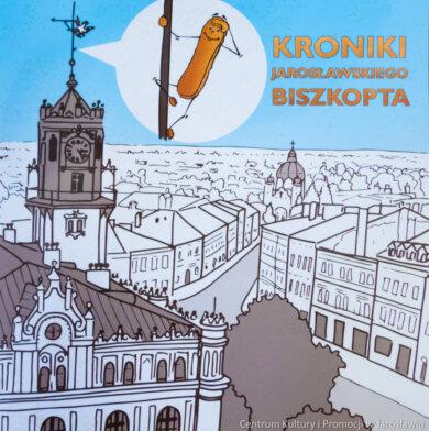 """""""Kroniki jarosławskiego Biszkopta"""" w Podziemnym Przejściu Turystycznym w Jarosławiu"""
